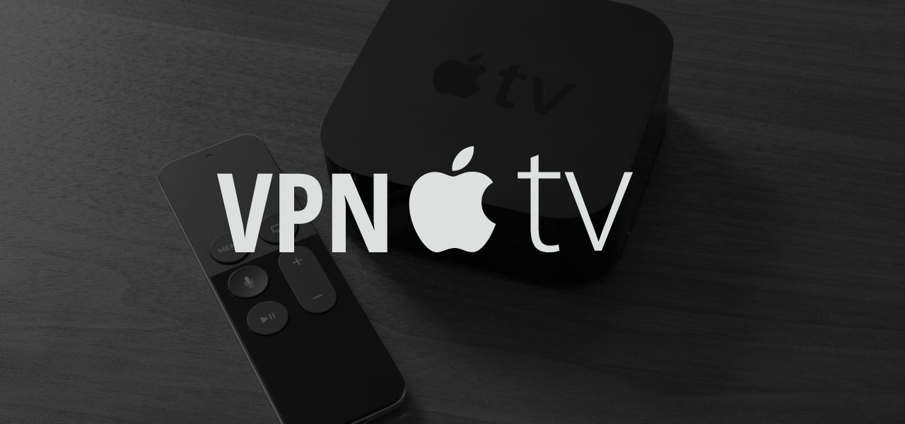 setup vpn on apple tv