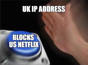 CAN YOU GET AMERICAN NETFLIX IN UK