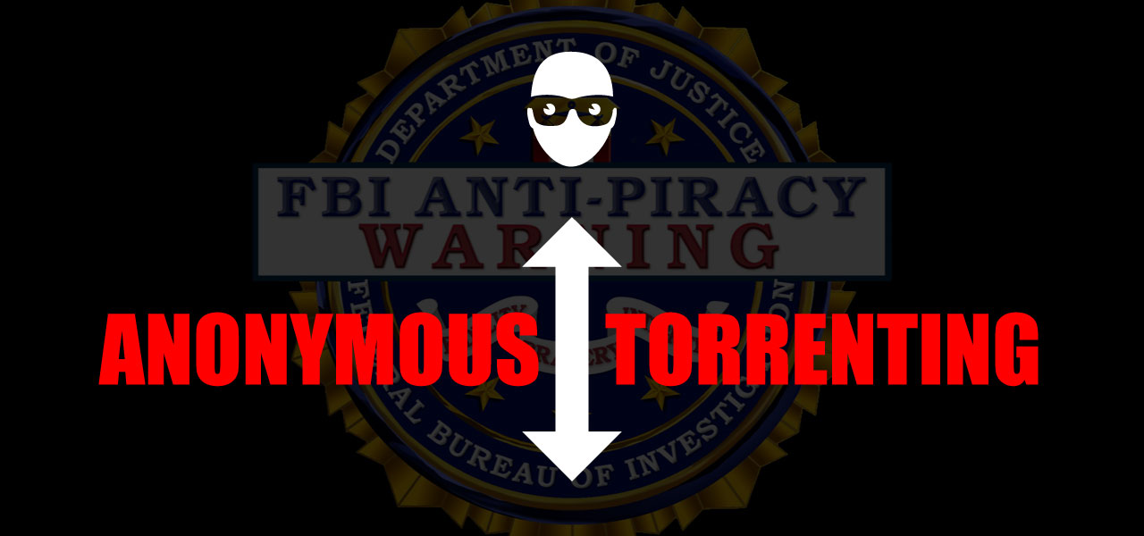 Anonymous torrenting: Here's the safest way to download torrents