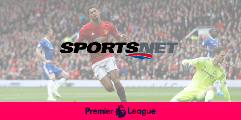 Watch Premier League on Sportsnet