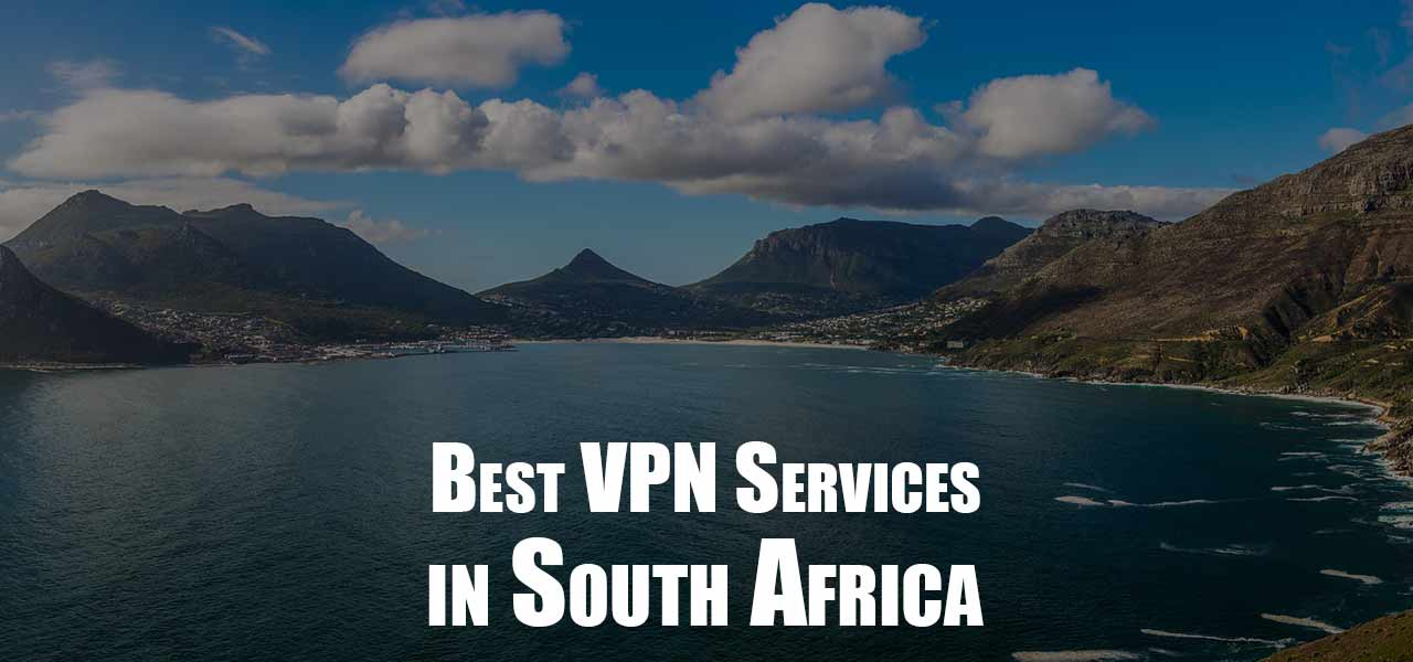 Protect Yourself Online: Get the Best South Africa VPN