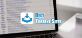 Top 10 Best Torrent Sites That Work in 2019