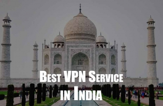 Best VPN for India: Providers and Benefits