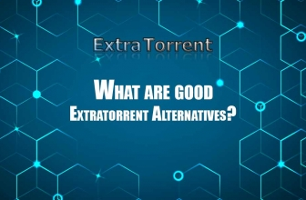 ExtraTorrent Alternatives You Can Use Today (updated in 2020)