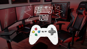 The Best VPNs for Gaming 2021