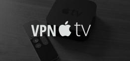 Setup VPN on Apple TV | What's the best VPN for Apple TV?