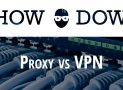 VPN Proxy | What is the difference between VPN and proxy?