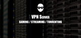 VPN server: Why it matters when gaming, torrenting and streaming