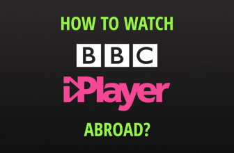 How to watch BBC iPlayer outside UK? Follow the guide